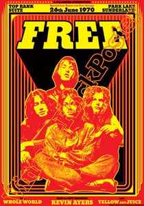 free, free poster,free concert,Paul Rodgers, Paul Kossoff, Simon Kirke, Andy Fraser,All right now,the Hunter,concerto,live show, affiche, manifesto,kevin Ayers,Sunderland,1970