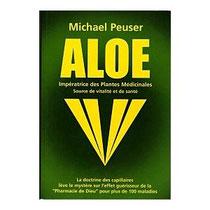 Michael PEUSER, explique pourquoi l'Aloès peut aider et soulager plus d'une centaine de maladies