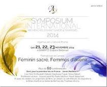 Symposium organisé par Béatrice Bonin et toute son équipe