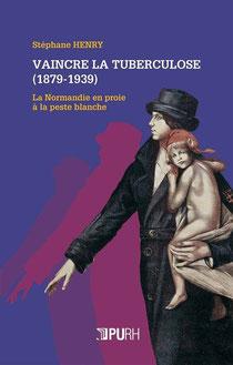 """Parution ouvrage """"Vaincre la tuberculose (1879-1939)"""" JANVIER 2014"""