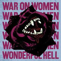 WAR ON WOMEN - Wonderful Hell