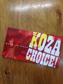 KOZA CHOICE