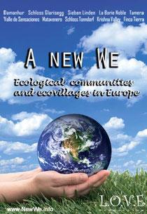 A New WE - 10 Intentional European Communities