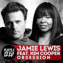 Jamie Lewis Feat. Kim Cooper – Obsession (Purple Music)