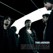 Tube & Berger | Introlution