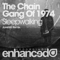 The Chain Gang Of 1974 | Sleepwalking (Juventa Remix)