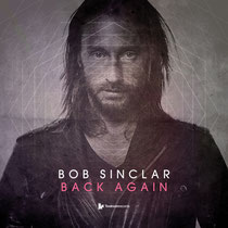 Bob Sinclar | Back Again