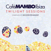Café Mambo – Twilight Sessions