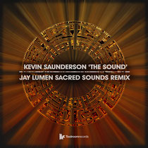 Kevin Saunderson – The Sound (Jay Lumen Sacred Sounds Remix) (Toolroom Records)