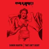 Damon Martin | That Ain't Right