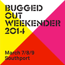 Bugged Out Weekender