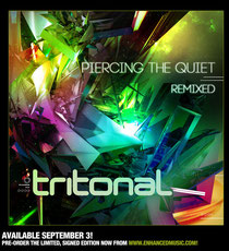 Tritonal | Piercing The Quiet: Remixed