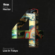 Hector | 1Trax Four | Live In Tokyo