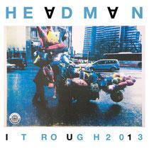 Headman | It Rough 2013