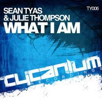 Sean Tyas & Julie Thompson | What I Am