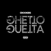 Crookers | Ghetto Guetta