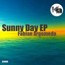 Fabian Argomedo – Sunny Day EP (K9 Records)