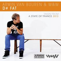 Armin van Buuren & W&W | D# Fat
