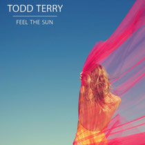 Todd Terry | Feel The Sun