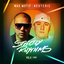 Wax Motif & Neoteric | Strictly Rhythms Vol 9