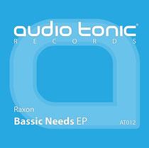 Raxon | Bassic Needs EP