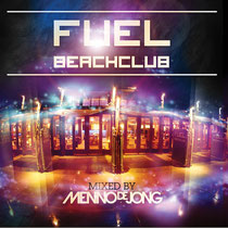 Fuel Beachclub Mixed By Menno De Jong