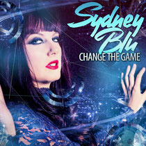 Sydney Blu | Change The Game