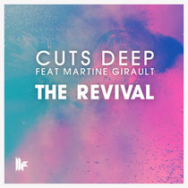 Cuts Deep Feat Martine Girault | The Revival