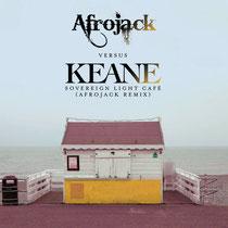 Afrojack Versus Keane | Sovereign Light Cafe