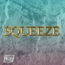 Man Like Me | Squeez