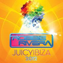 Robbie Rivera | Juicy Ibiza 2012