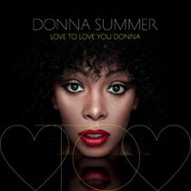 Donna Summer | Love To Love You Donna