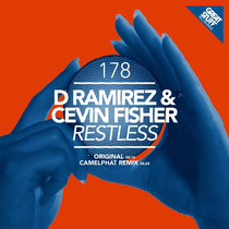 D.Ramirez & Cevin Fisher | Restless