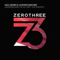 Kaz James & Junior Sanchez Feat Vick Knightly
