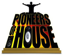 Pioneers Of House