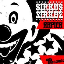 Sirkus Sirkuz| Rapier