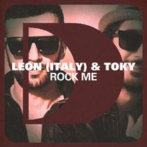 Leon & Toky | Rock Me