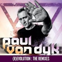 Paul van Dyk | 'R)Evolution: The Remixes