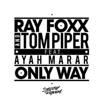 Ray Foxx & Tom Piper Feat. Ayah Marar