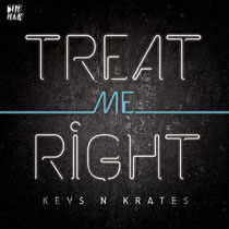 Keys N Krates | Treat Me Right | Dim Mak