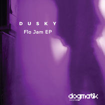 Dusky | Flo Jam EP