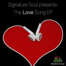 Signature Soul Presents The Love Song EP
