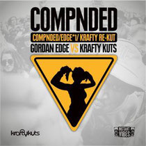 Gordon Edge Vs Krafty Kuts | Compnded