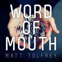 Matt Tolfrey | Word Of Mouth