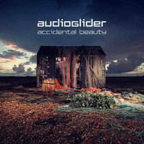 Audioglider | Accidental Beauty