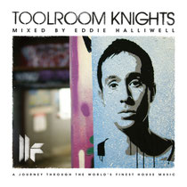 Eddie Halliwell | Toolroom Knights