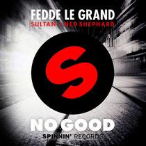 Fedde Le Grand, Sultan + Ned Shepard