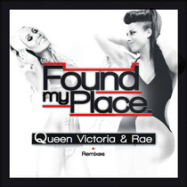 Queen Victoria & Rae | Found My Place