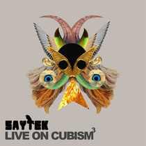 Saytek | Live On Cubism