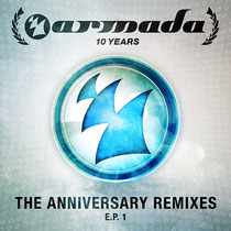 Armada Music | The Anniversary Remixes